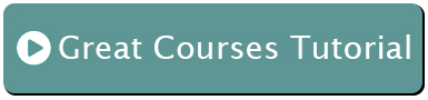 Great Courses Tutorial